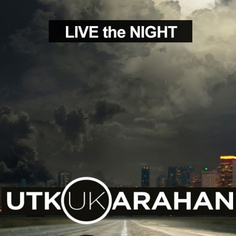 Utku Karahan - Live the Night -